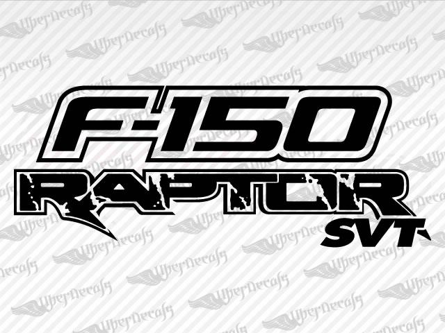 F 150 RAPTOR SVT Decals