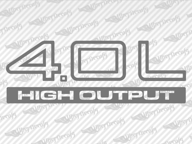 4.0L HIGH OUTPUT Decals | Jeep Truck and Car Decals | Vinyl Decals