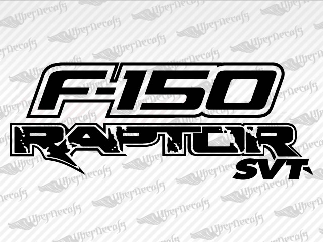 Ford F SVT RAPTOR Decal Stickers - Ford raptor decals