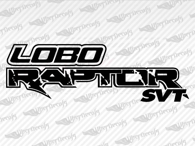 LOBO RAPTOR SVT Decals | Ford Truck and Car Decals | Vinyl Decals