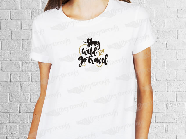 Stay wild go travel phrase desing | Women's T-shirt | Heat Press Vinyl